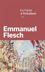 Download this eBook Le Coeur à l'échafaud
