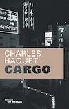 Télécharger le livre :  Cargo