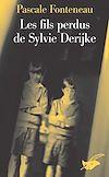 Télécharger le livre :  Les fils perdus de Sylvie Derikje