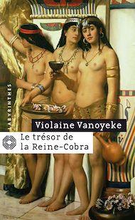 Téléchargez le livre :  Le trésor de la Reine-Cobra