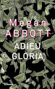 Téléchargez le livre :  Adieu Gloria