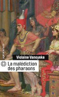 Téléchargez le livre :  La malédiction des pharaons