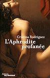 Télécharger le livre :  L'Aphrodite profanée