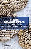 La disparition soudaine des ouvrieres | Quadruppani, Serge