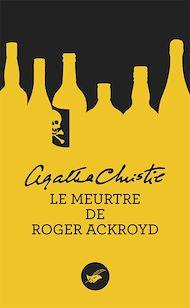 Téléchargez le livre :  Le meurtre de Roger Ackroyd (Nouvelle traduction révisée)