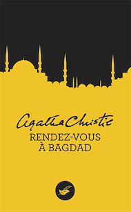 Téléchargez le livre :  Rendez-vous à Bagdad (Nouvelle traduction révisée)