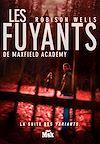 Télécharger le livre :  Les Fuyants de Maxwell Academy