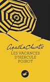 Télécharger le livre :  Les vacances d'Hercule Poirot (Nouvelle traduction révisée)