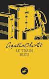 Télécharger le livre :  Le Train bleu (Nouvelle traduction révisée)