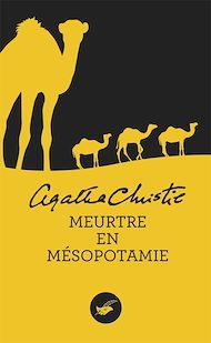 Téléchargez le livre :  Meurtre en Mésopotamie (Nouvelle traduction révisée)