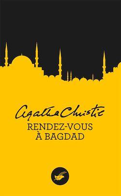 Rendez-vous à Bagdad (Nouvelle traduction révisée)