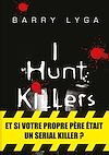 Télécharger le livre :  I Hunt Killers