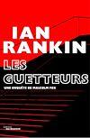 Les guetteurs | Rankin, Ian