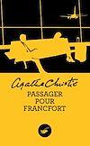 Télécharger le livre :  Passager pour Francfort (Nouvelle traduction révisée)