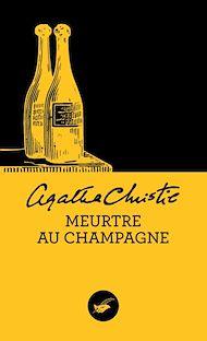 Téléchargez le livre :  Meurtre au champagne (Nouvelle traduction révisée)