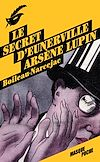 Télécharger le livre :  Le secret d'Eunerville - Arsène Lupin