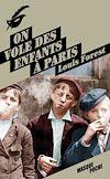 Télécharger le livre :  On vole des enfants à Paris