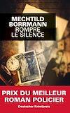 Télécharger le livre :  Rompre le silence