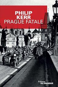 Téléchargez le livre :  Prague fatale
