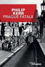 Prague fatale | Kerr, Philip