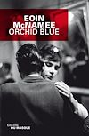 Orchid Blue | McNamee, Eoin