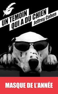 Téléchargez le livre :  Un témoin qui a du chien