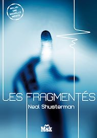 Téléchargez le livre :  Les Fragmentés