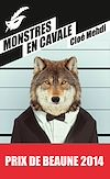 Monstres en cavale - Prix du premier roman du festival de Beaune 2014 | Mehdi, Cloé