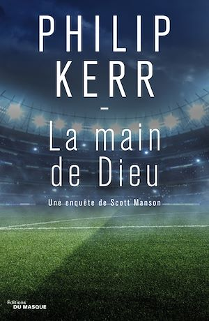 La Main de Dieu | Kerr, Philip. Auteur