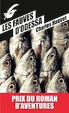 Télécharger le livre :  Les fauves d'Odessa