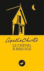 Download this eBook Le Cheval à bascule (Nouvelle traduction révisée)