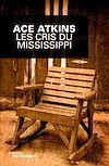Download this eBook Les Cris du Mississippi
