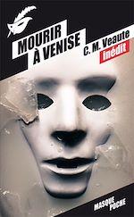Télécharger cet ebook : Mourir à Venise
