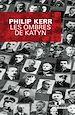 Les Ombres de Katyn | Kerr, Philip