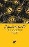 La Troisième Fille (Nouvelle traduction révisée) | Christie, Agatha