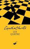 Les Quatre (Nouvelle traduction révisée) | Christie, Agatha