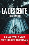 La descente | Johnston, Tim. Auteur