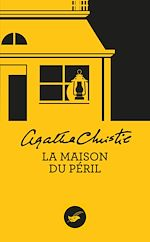 Download this eBook La Maison du péril (Nouvelle traduction révisée)