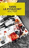 Télécharger le livre :  #Scoop