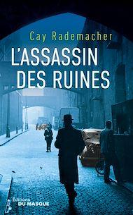 Téléchargez le livre :  L'assassin des ruines
