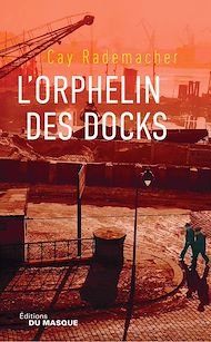 Téléchargez le livre :  L'Orphelin des docks