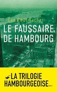 Téléchargez le livre :  Le Faussaire de Hambourg