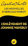Télécharger le livre :  L'Enlèvement de Johnnie Waverly
