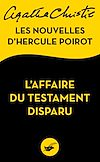 Télécharger le livre :  L'Affaire du testament disparu