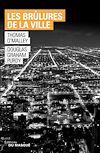 Les brulures de la ville | O'Malley, Thomas