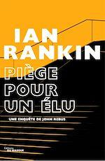 Download this eBook Piège pour un élu