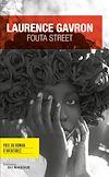 Fouta Street - Prix du Roman d'aventures | Gavron, Laurence