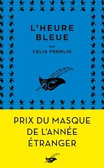 L'Heure bleue | Fremlin, Celia