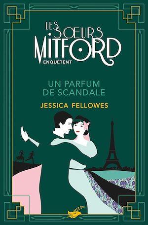 Un parfum de scandale | Fellowes, Jessica. Auteur