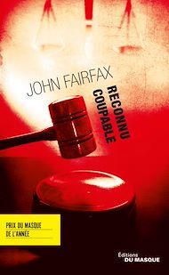 Téléchargez le livre :  Reconnu coupable